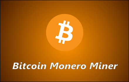 New extension: Bitcoin Monero Miner 💎💰