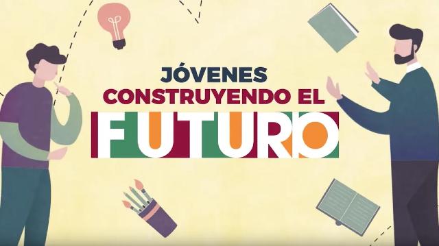 20 de enero 2020, Programa Jóvenes Construyendo el Futuro, Programa Social, Jóvenes Construyendo el Futuro, Becas
