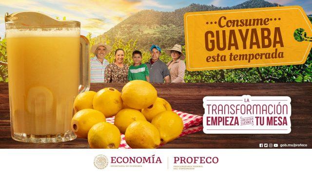 La Profeco invita a las familias a consumir la guayaba