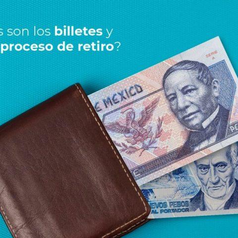 Estos son los billetes mexicanos que saldrán de circulación en 2021