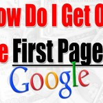 how to get my website on first page of google,how to rank up website,better google search rankings,rank my business in google,
