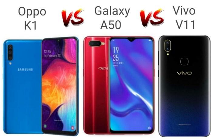 Compare Between Samsung Galaxy A50 vs Oppo K1 vs Vivo V11