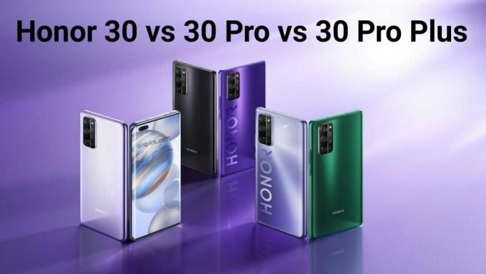 Honor 30 vs Honor 30 Pro vs Honor 30 Pro Plus