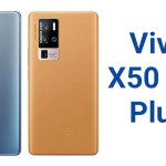 Vivo X50 Pro Plus Specifications Price Pros and Cons