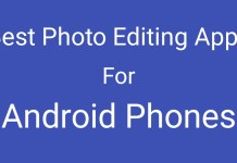 Best Photo Editing Apps for Android Phones