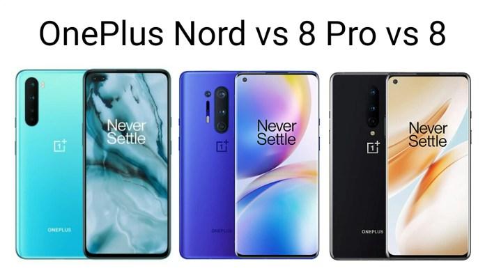 OnePlus Nord vs OnePlus 8 Pro vs OnePlus 8