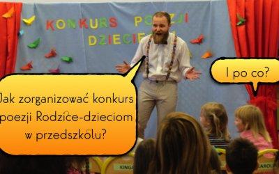 Rodzice dzieciom – konkurs poezji dziecięcej w przedszkolu