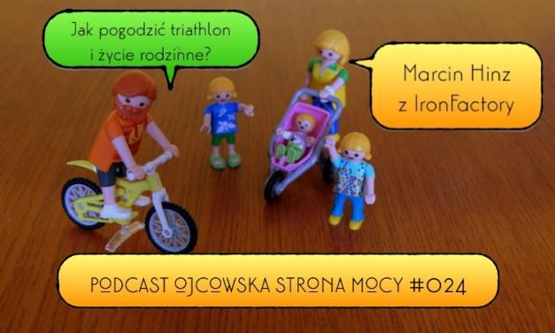 Jak pogodzić triathlon z życiem rodzinnym? – Marcin Hinz | OSM Podcast #024