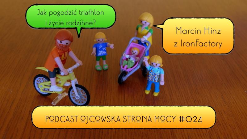 Jak pogodzić triathlon z życiem rodzinnym? – Marcin Hinz   OSM Podcast #024