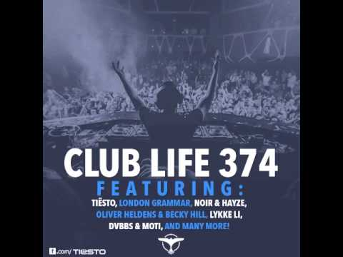 Tiësto's Club Life Podcast 374 – First Hour