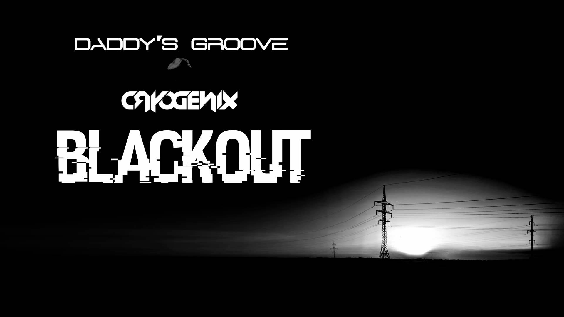 Daddy's Groove & Cryogenix – Blackout (Club Mix) [Cover Art]