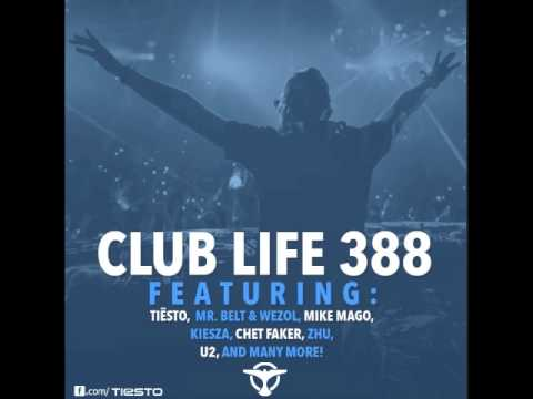 Tiësto's Club Life Podcast 388 – First Hour