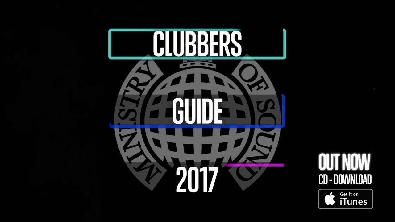 CLUBBERS GUIDE 2017 (Advert) | Ministry of Sound