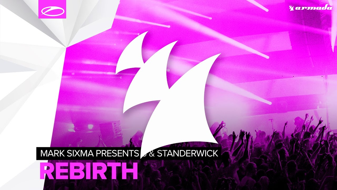 Mark Sixma presents M6 & Standerwick – Rebirth