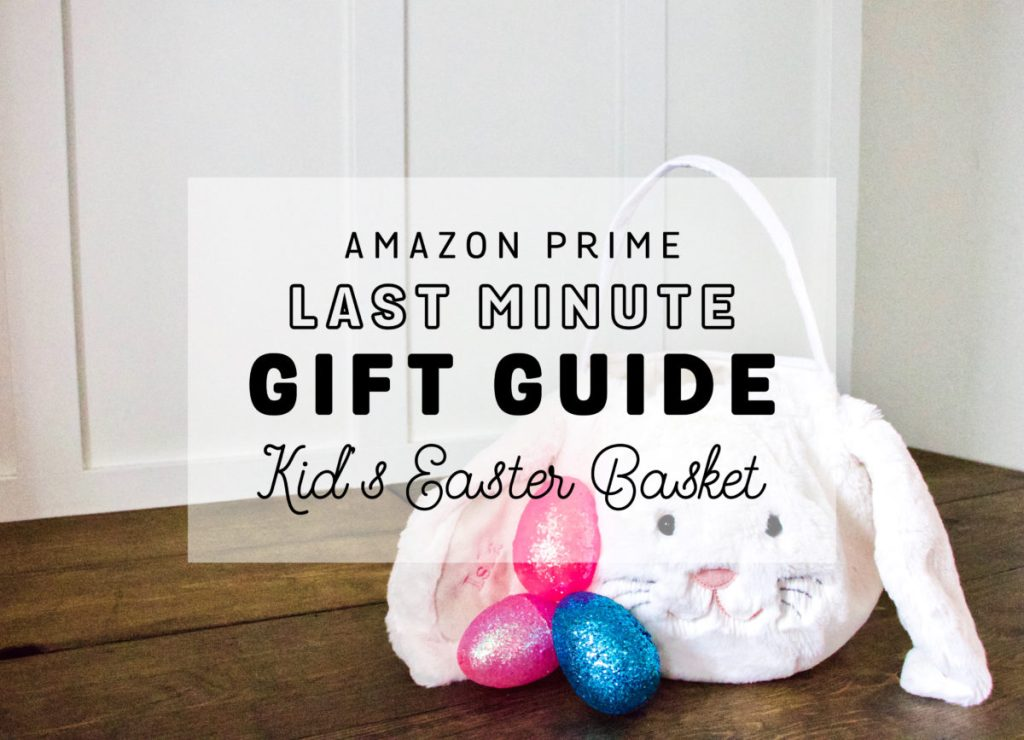 Amazon prime easter basket ideas okayest moms raise your hand if you literally havent thought about easter baskets for your kids negle Images