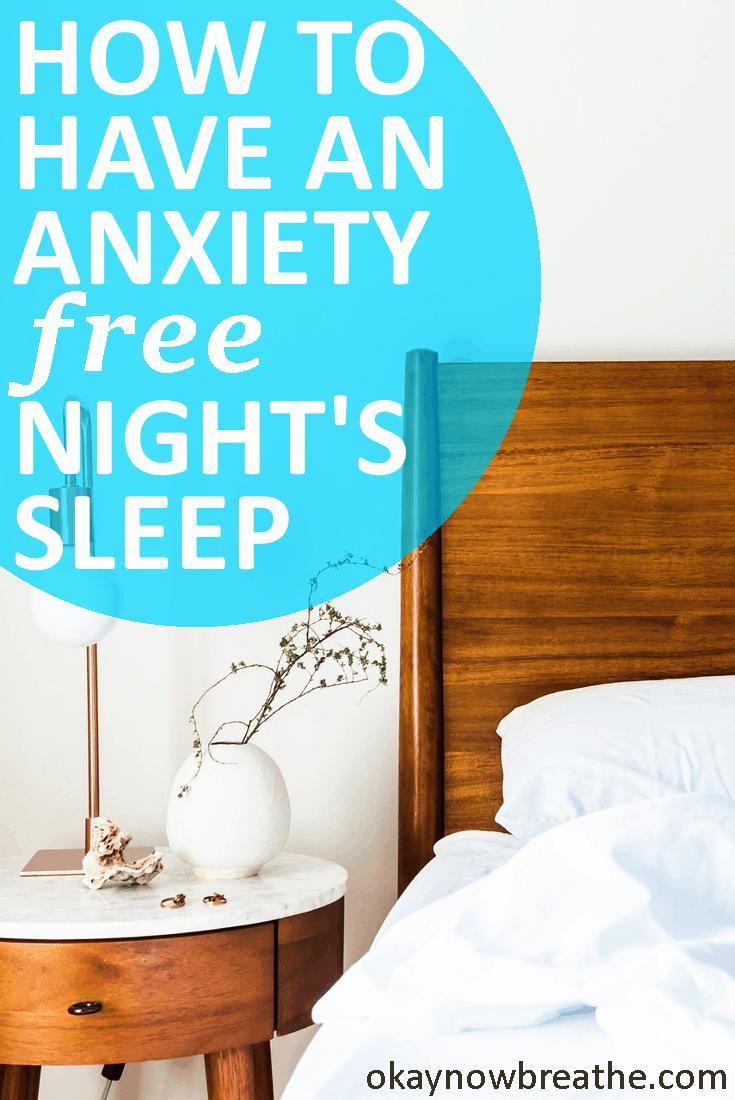 8 Ways to Have Anxiety Free Night's Sleep