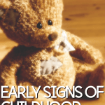 Early Signs of Childhood Anxiety