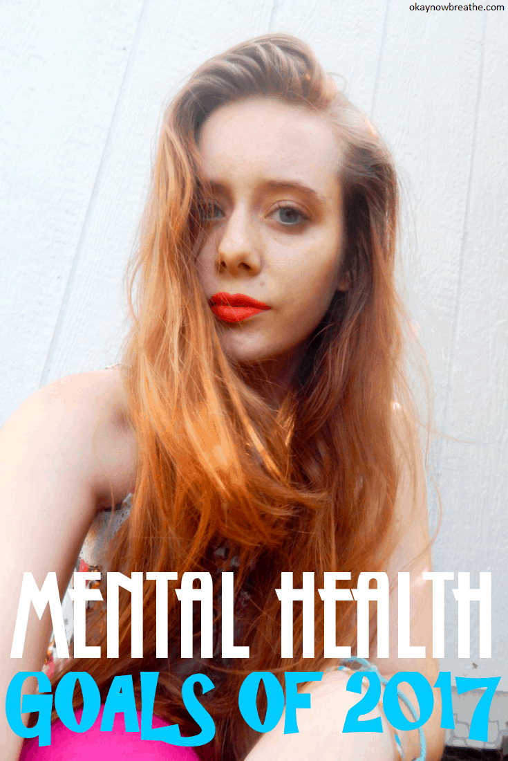 My Mental Health Goals for 2017