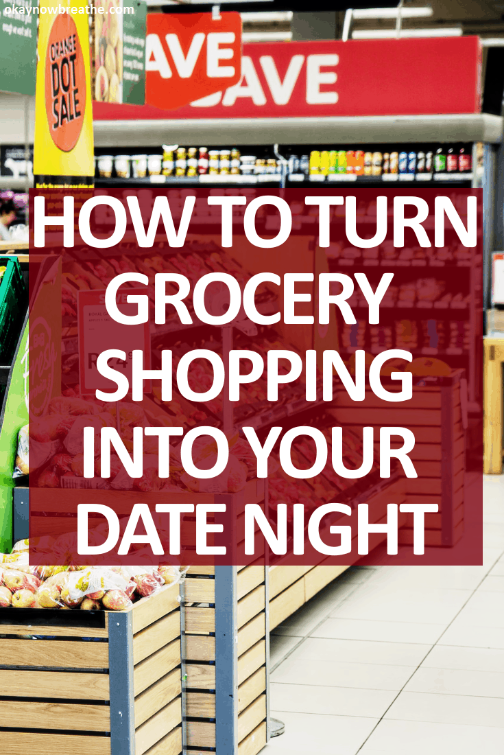 How to Turn Grocery Shopping into Your Date Night