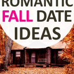 35 Romantic Fall Date Ideas to Bring Closeness to Your Relationship