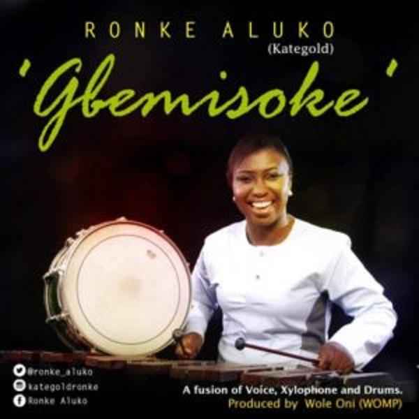 Ronke Aluko (Kategold) – Gbemisoke