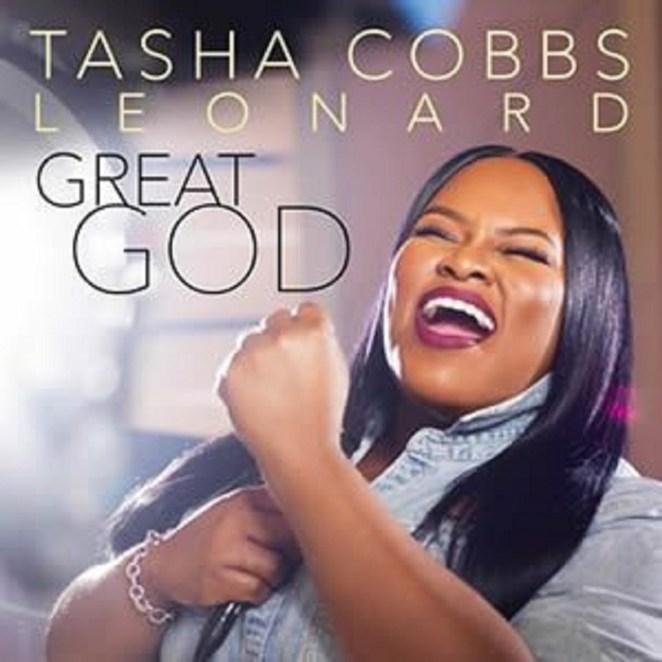 Great God By Tasha Cobbs Leonard