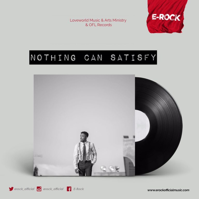 [Quick Download] E-Rock – Nothing Can Satisfy