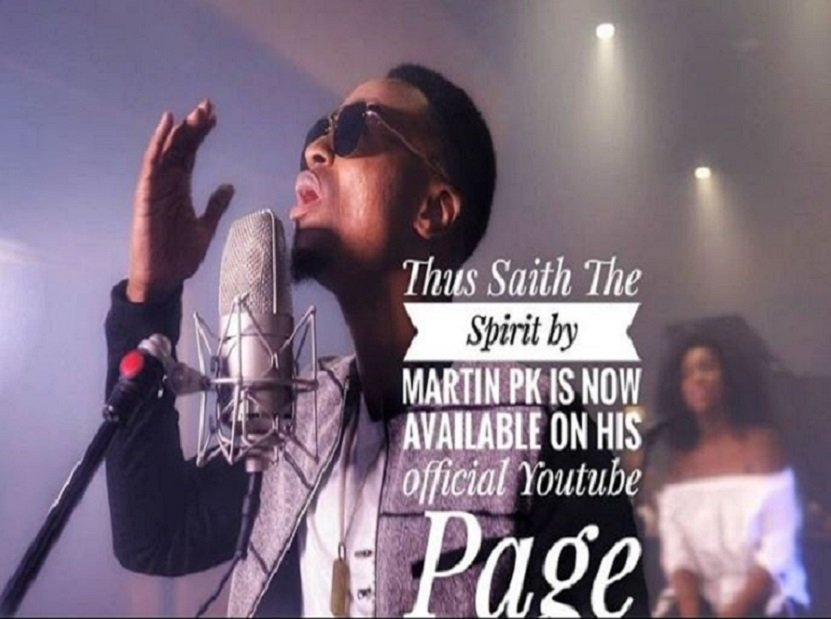 Download Music: Martin Pk –Thus saith the Spirit (Audio + Video + Lyrics)