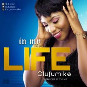 Olufumike – In My Life