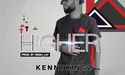 Higher By Kennykingz