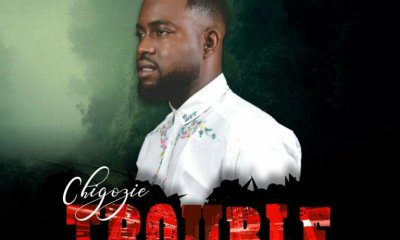 Chigozie – Trouble