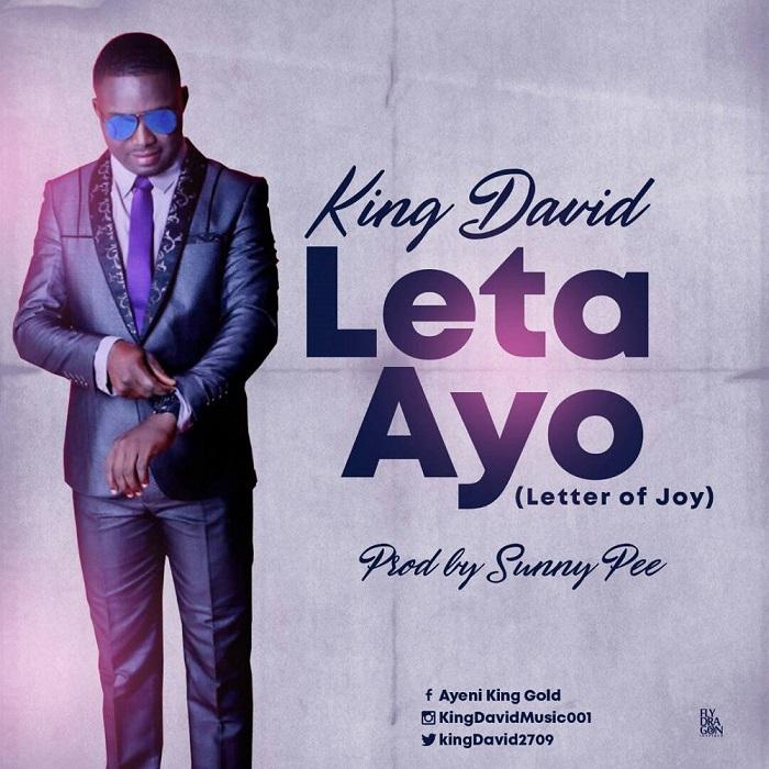 DOWNLOAD Music: Leta Ayo – King David @kingdavid2709