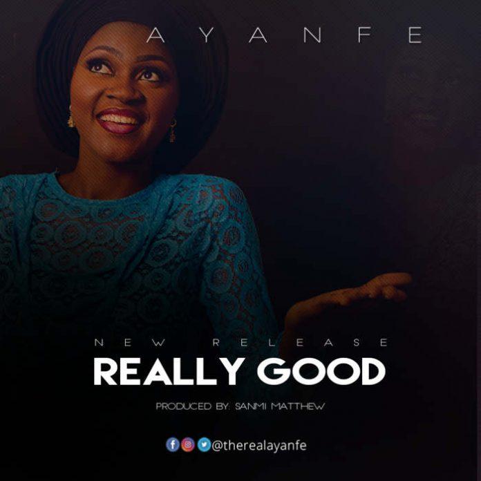 Download Music: Really Good – Ayanfe  || @therealayanfe 