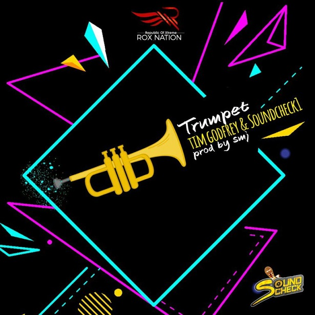 DOWNLOAD Music: Timgodfrey & Soundcheck1 – Trumpet (Prod. By SMJ)