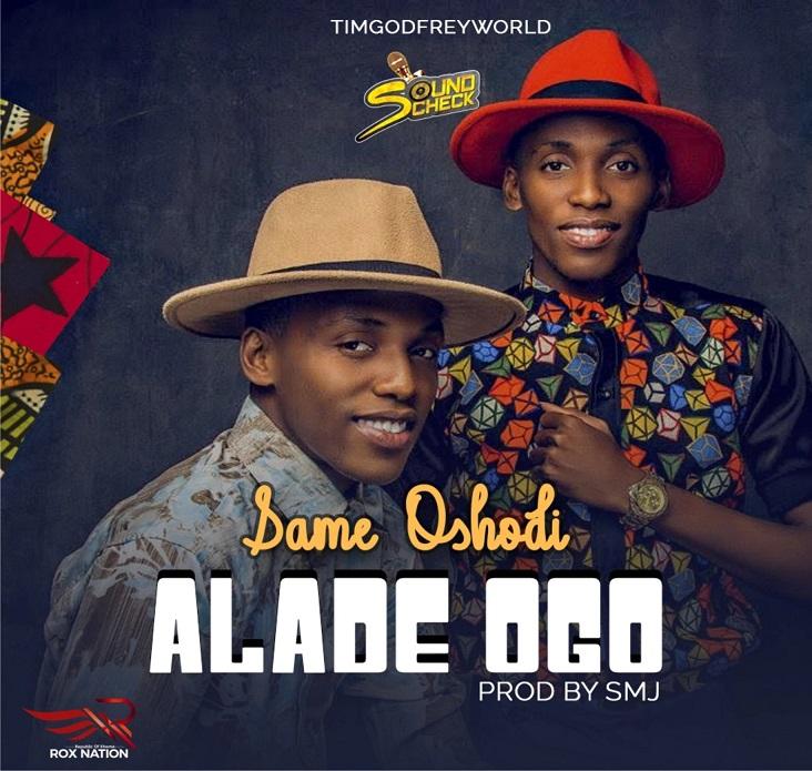 Alade Ogo By Same Oshodi