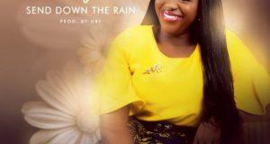 Send Down the Rain by Blessing Ocheh