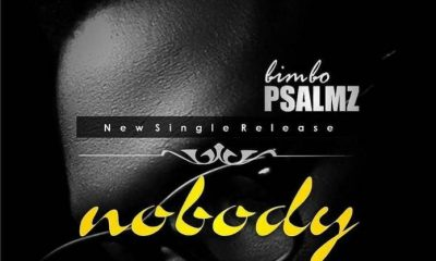 Nobody by Bimbo Psalmz