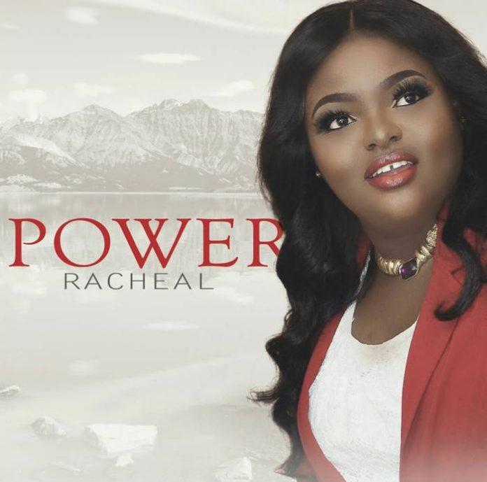 Download Racheal – Power @okaforracheal1