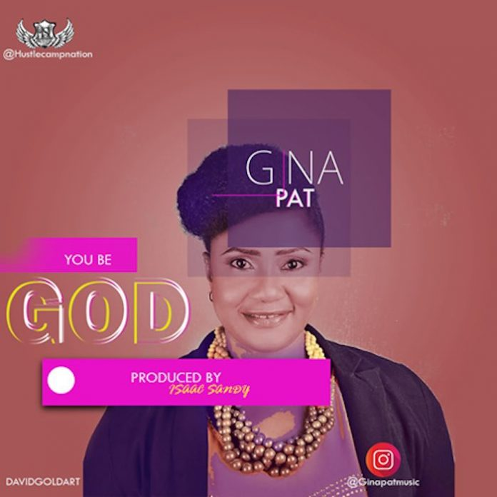 You Be God by Gina Pat