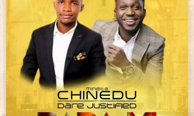 Baba Mi By Minista Chinedu Ft Dare Justified