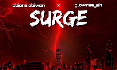Surrge By Obiora Obiwon Feat Glowreeyah