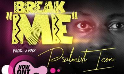 Break Me By Psalmist Icon