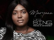 I Will Sing By Maryann