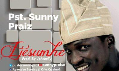 Ijesumhe (My God) By Pst SunnyPraiz