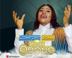 Kom Obong By Comfort John