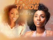 Logan Ti Ode ByTope Alabi FeatTy Bello