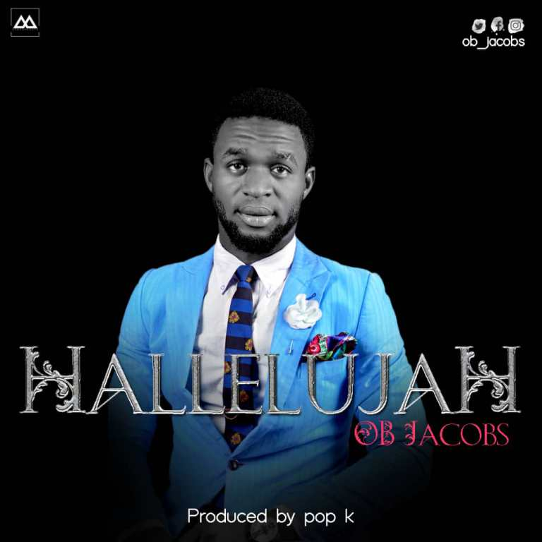 Hallelujah By OB Jacobs
