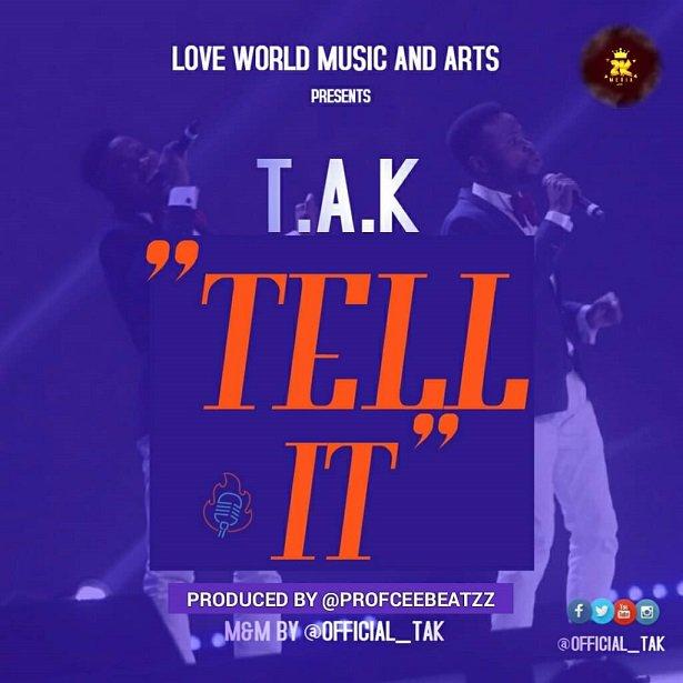 TELL IT – T.A.K @officia_tak || OKAYWAVES