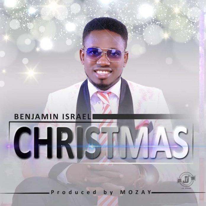 Download Christmas By Benjamin Israel @Ben2worship