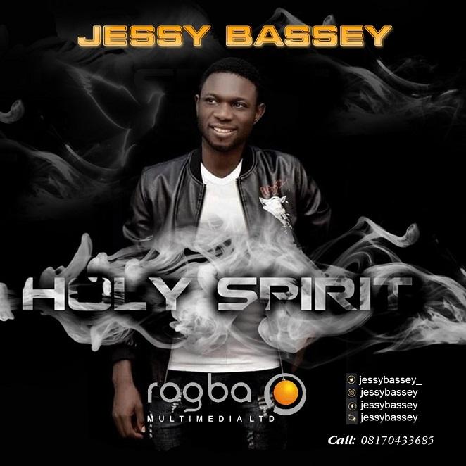 Jessy Bassey – Holy Spirit @JessyBassey_